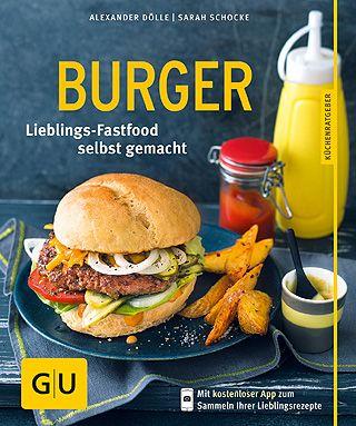 Burger - Lieblings-Fastfood selbst gemacht
