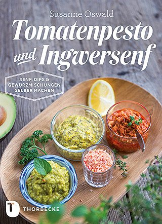 Tomatenpesto und Ingwersenf - Cover