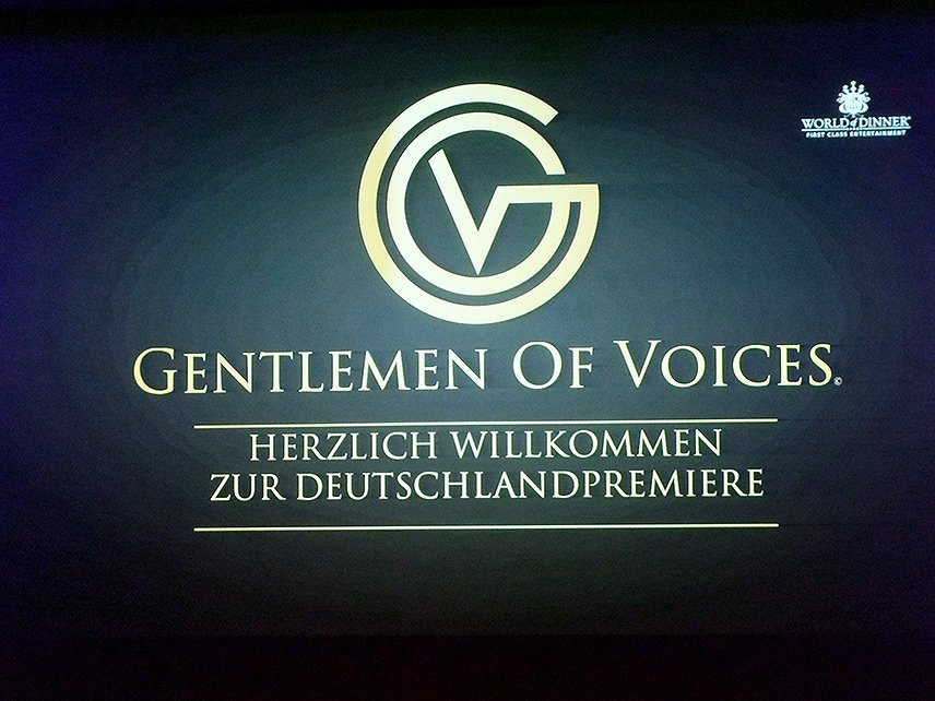 01 – WORLD of DINNER – Gentlemen of Voices – Premiere