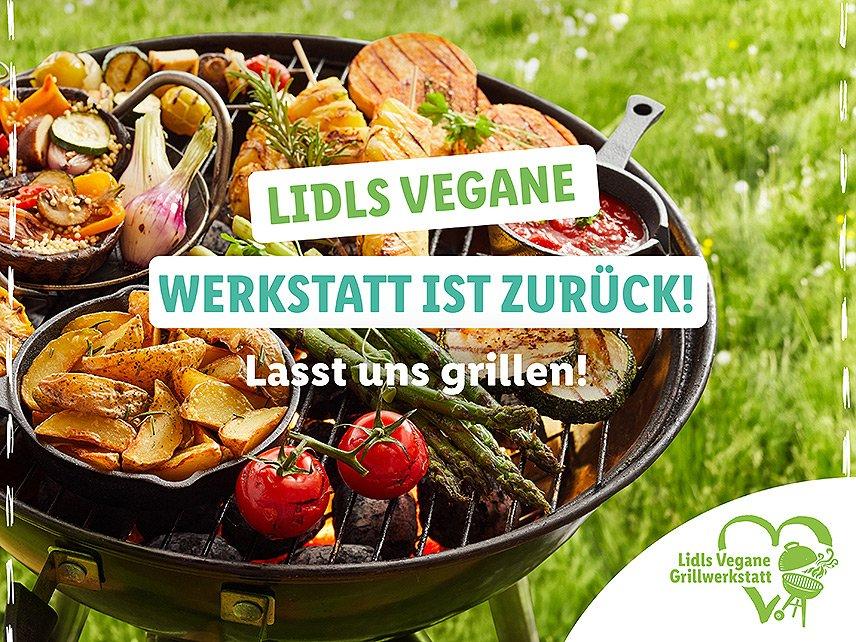 """""""Lidls vegane Grillwerkstatt"""""""