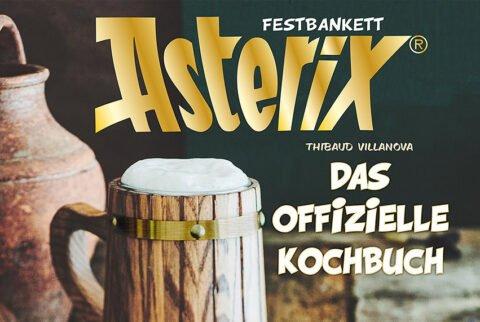 Asterix Festbankett - Das offizielle Kochbuch